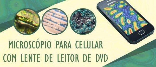 Assistência Técnica / Transforme seu celular em um microscópio